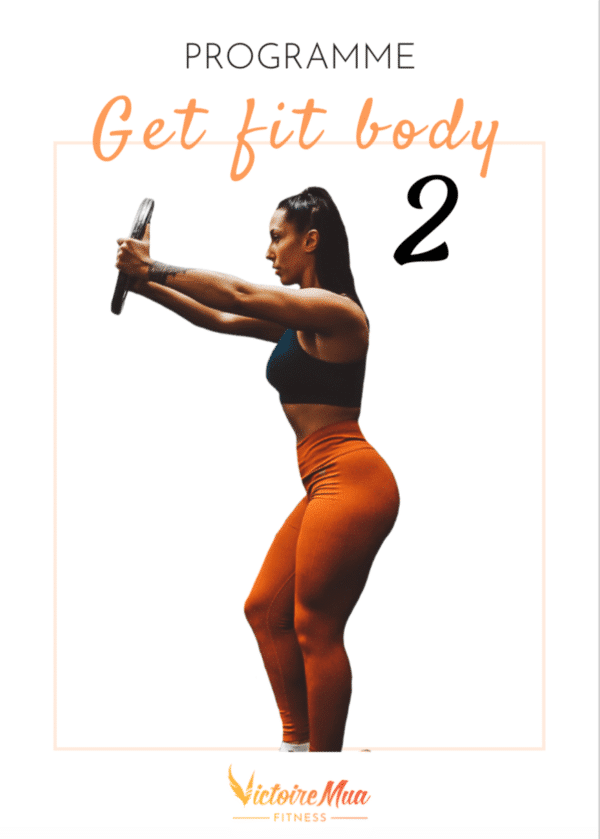 Programme sportif et nutritionnel Get Fit Body 2