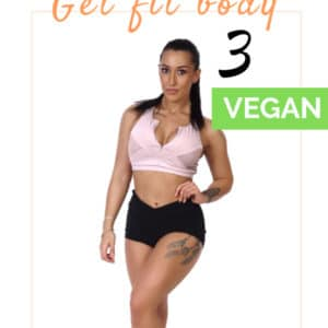 Get Fit Body 3 Vegan